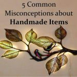 Common misconceptions about handmade items