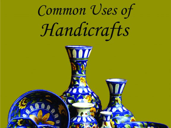 Some Common Uses of Handicrafts