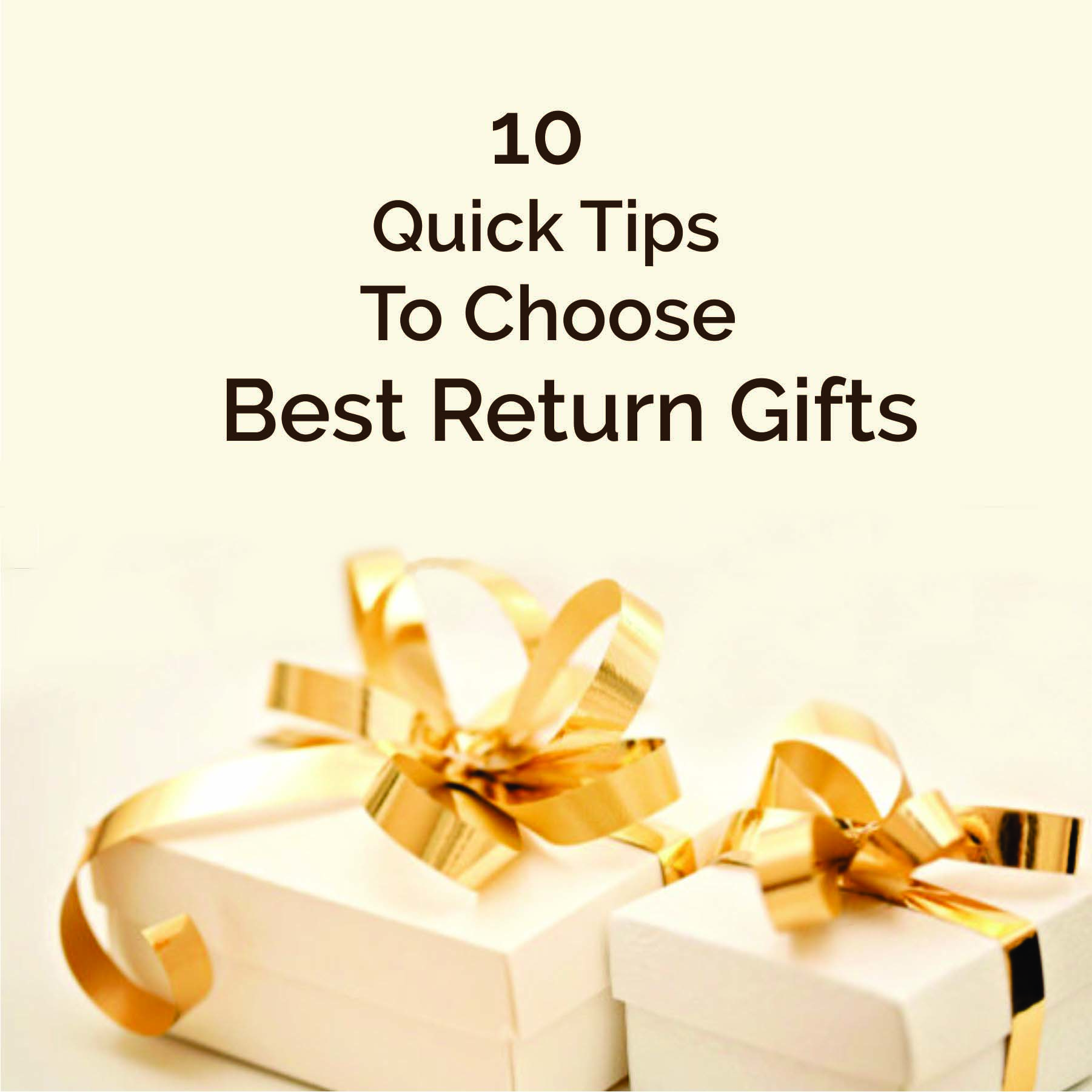 10 Quick Tips to choose best return gifts