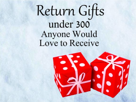 Return gifts under 300