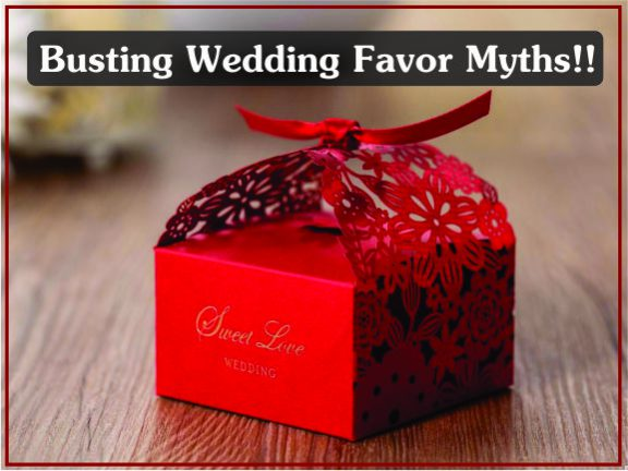 Busting Wedding Favor Myths