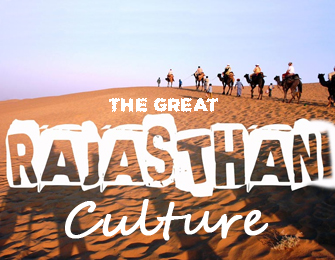 The Great Rajasthani Culture